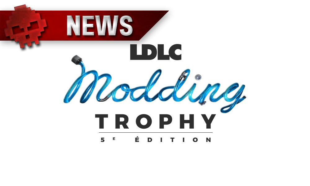 Vignettes news modding trophy ldlc