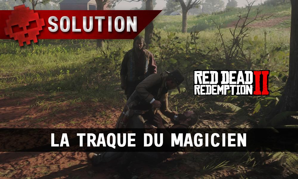 Vignettes soluce red dead redemption 2 la traque du magicien