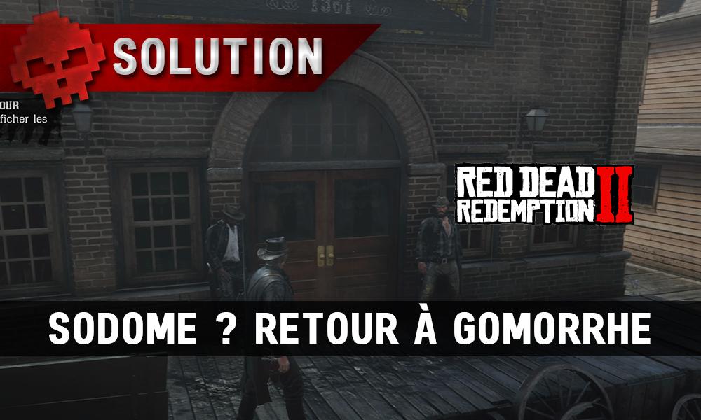 Vignettes soluce red dead redemption 2 sodome retour à gomorrhe