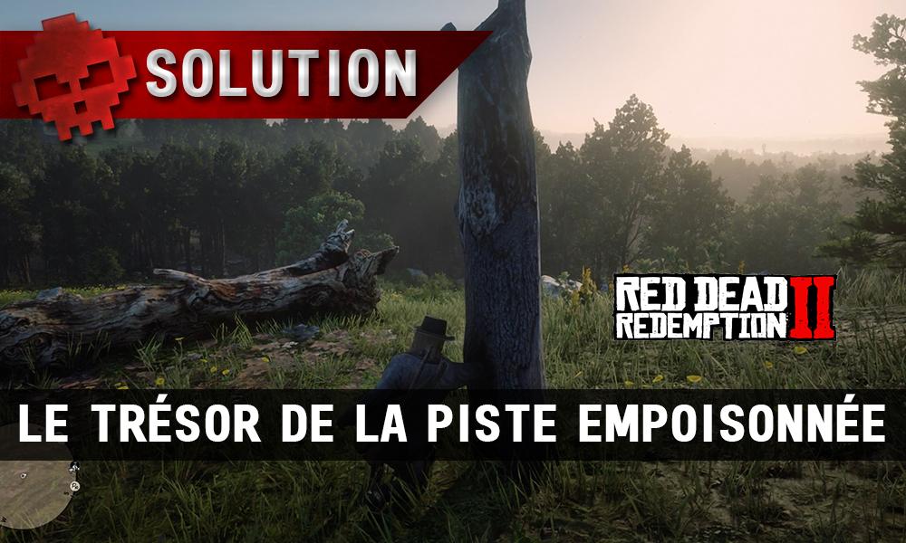 Vignettes soluce red dead redemption 2 trésor de la piste empoisonnée