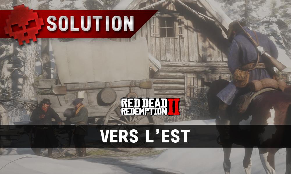 Vignettes soluce red dead redemption 2 vers l'est