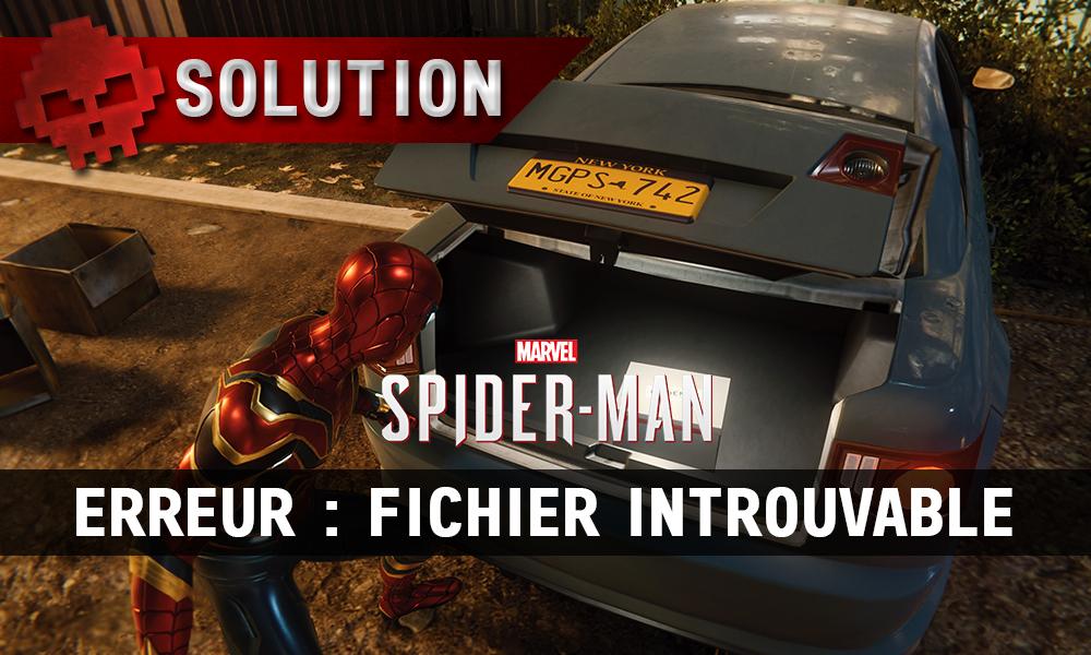 Vignettes solution spider-man erreur fichier introuvable