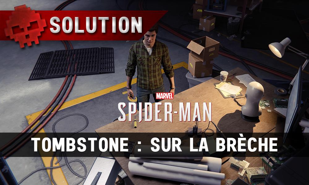 Vignettes solution spider-man tombstone sur la brèche