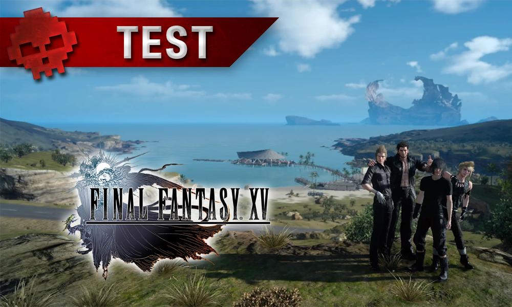 Test Final Fantasy XV paysage avec les quatre héros