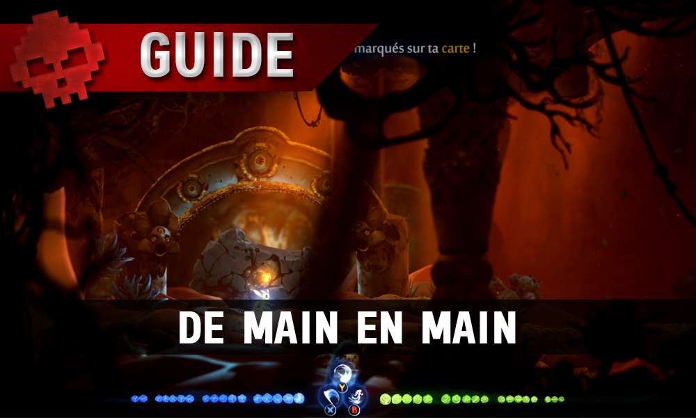 WL vignette guide Ori and the will of the wisps guide de main en main