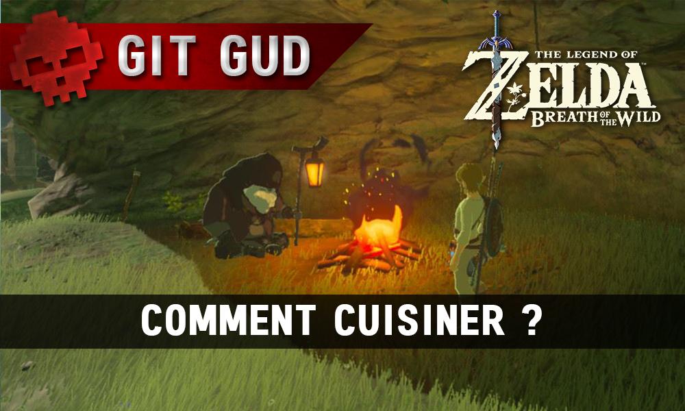 Soluce complète de Zelda Breath of the Wild comment cuisiner