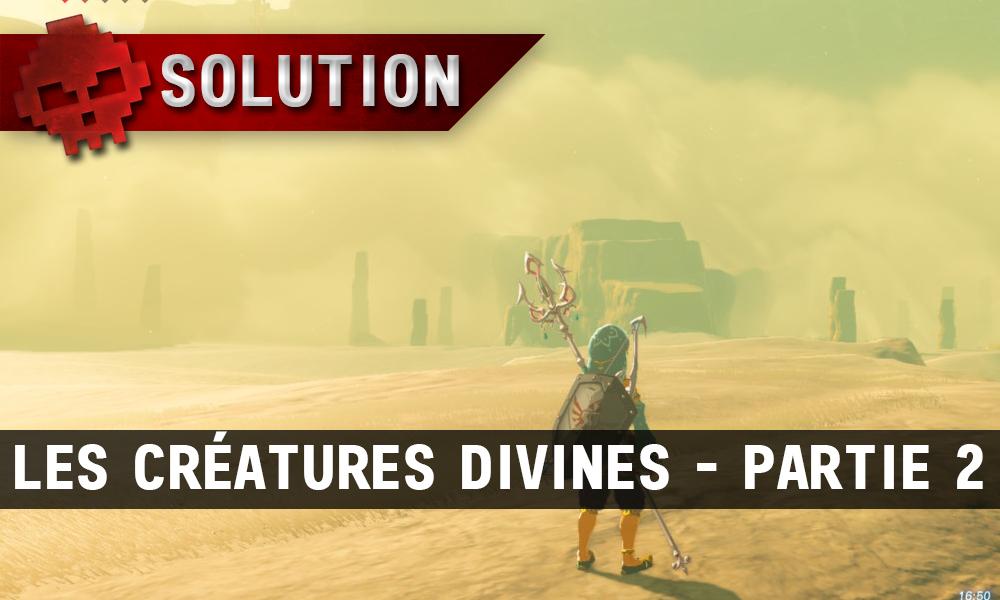 Soluce complète de Zelda Breath of the Wild Les créatures divines partie 2