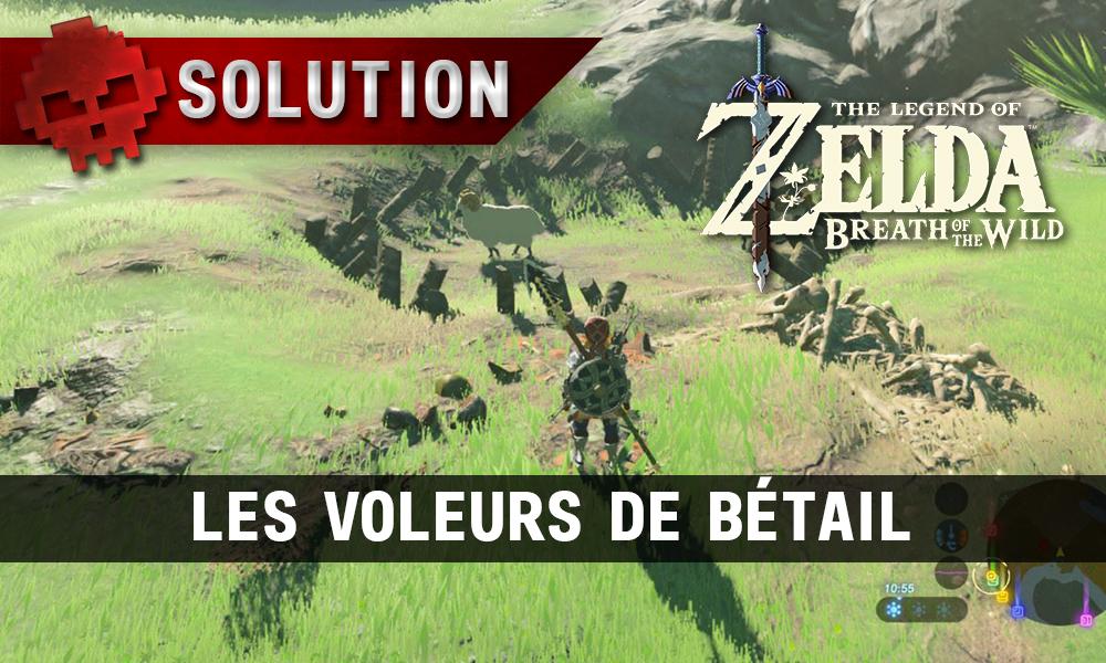 Soluce complète de Zelda Breath of the Wild - Les voleurs de bétail