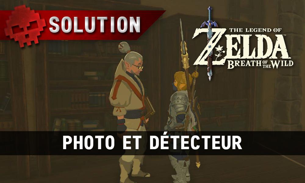 Soluce complète de Zelda Breath of the Wild Photo et détecteur