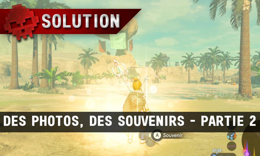 Soluce complète de Zelda Breath of the Wild Des photos, des souvenirs partie 2