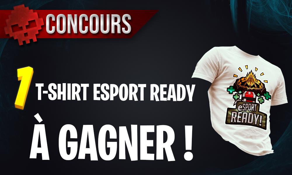 """Concours War Legend - Gagnez un T-shirt de la collection """"eSports Ready"""""""