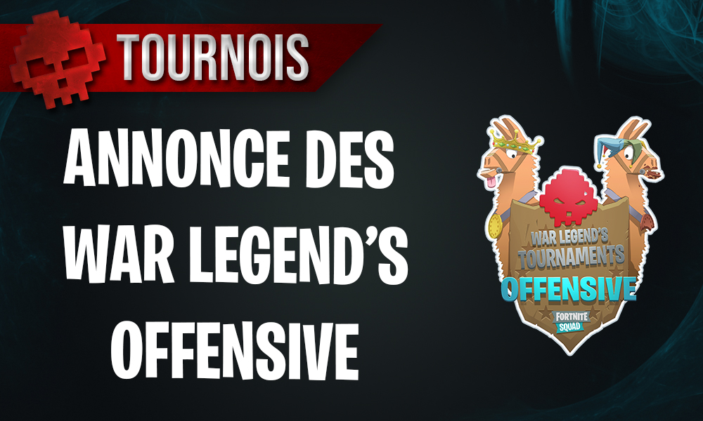 tournoi fortnite wlt war legend open offensive - classement mode offensif fortnite