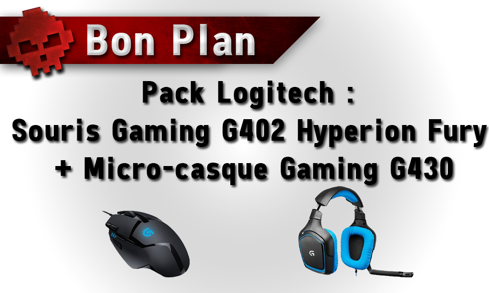 Bon Plan - Pack Logitech : Souris Gaming G402 Hyperion Fury + Micro-casque Gaming G430