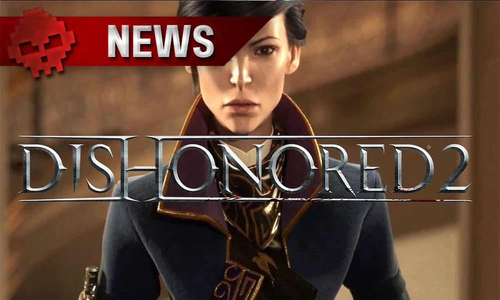 Dishonored 2 - Un patch bêta disponible pour corriger les bugs de performance logo emily