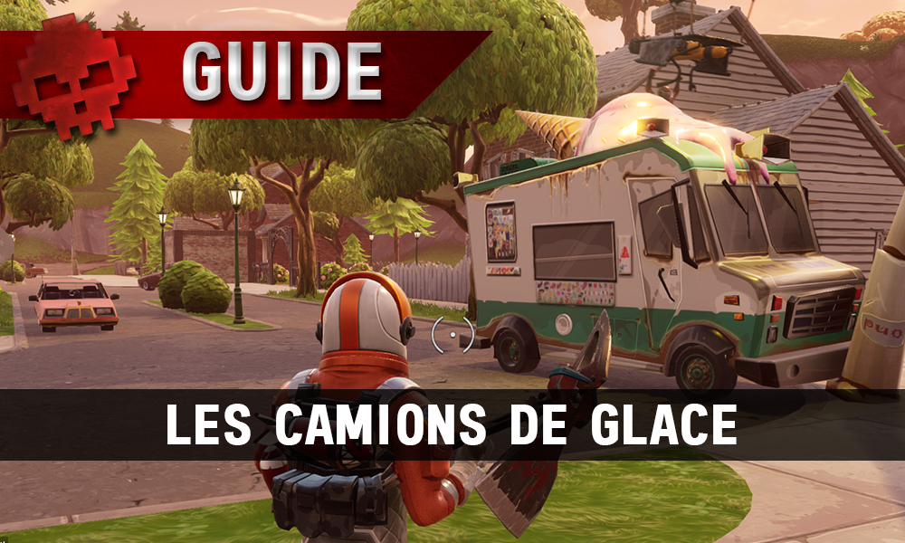 guide fortnite battle royale passe de combat semaine 4 les camions de glace. Black Bedroom Furniture Sets. Home Design Ideas