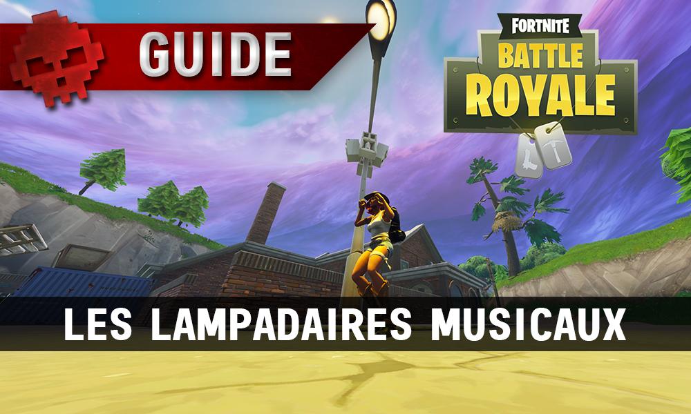 Guide Fortnite Saison 6 Semaine 1 Les Lampadaires Musicaux