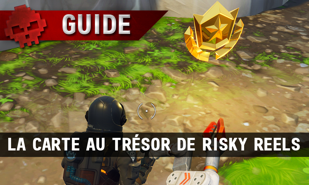 guide fortnite battle royale saison 5 semaine 1 la carte au tresor de risky reels - carte au tresor de risky reels fortnite