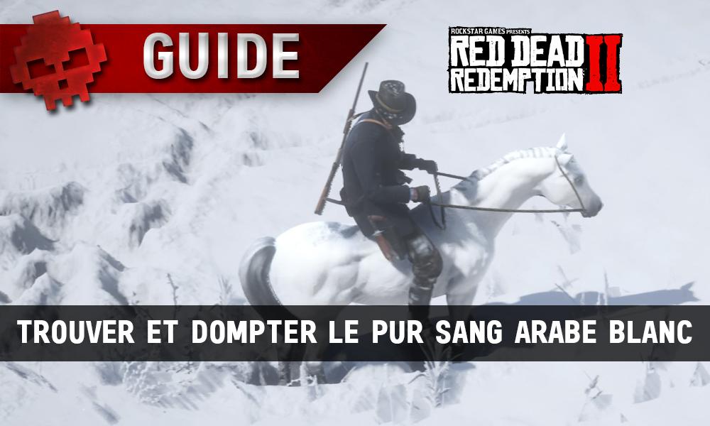 vignette Guide Red Dead Redemption 2 trouver et dompter le Pur sang arabe blanc