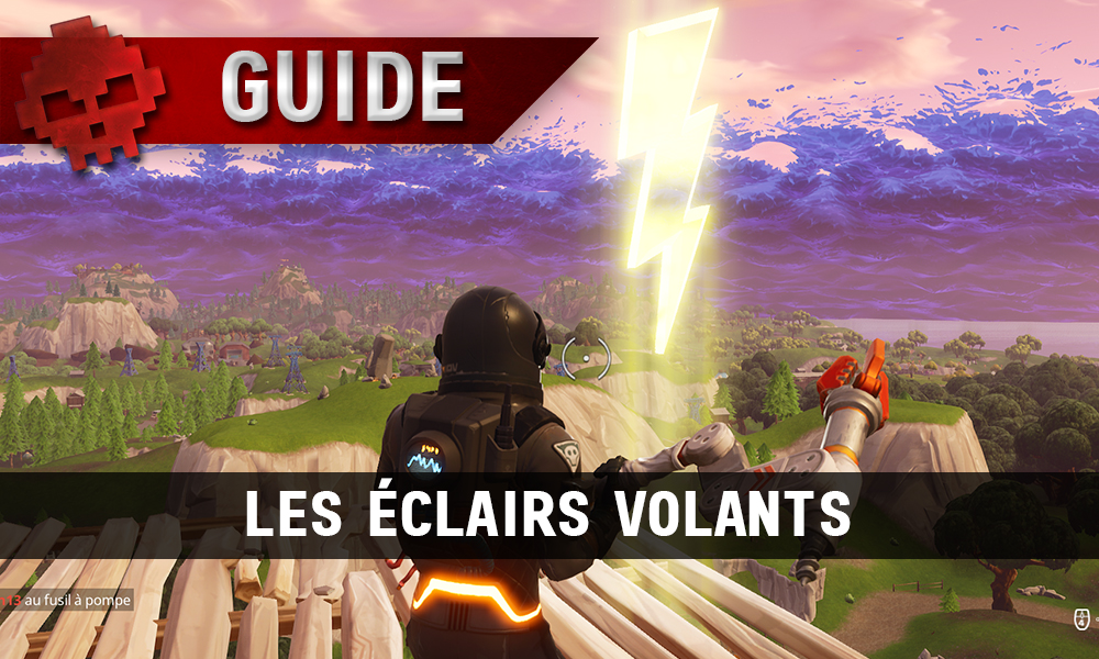 guide fortnite battle royale saison 5 semaine 1 les clairs volants. Black Bedroom Furniture Sets. Home Design Ideas