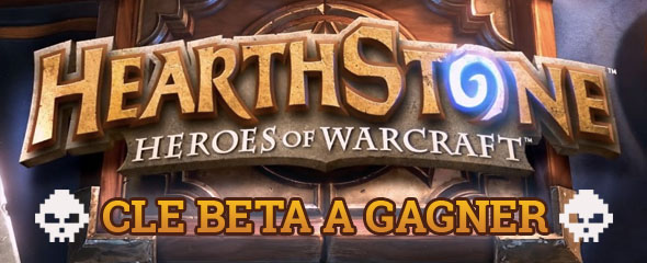 hearthstone cles beta a gagner