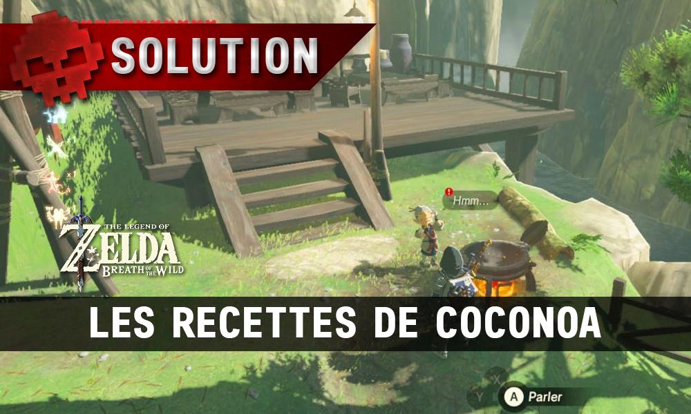Soluce complète de Zelda Breath of the Wild Les recettes de Coconoa