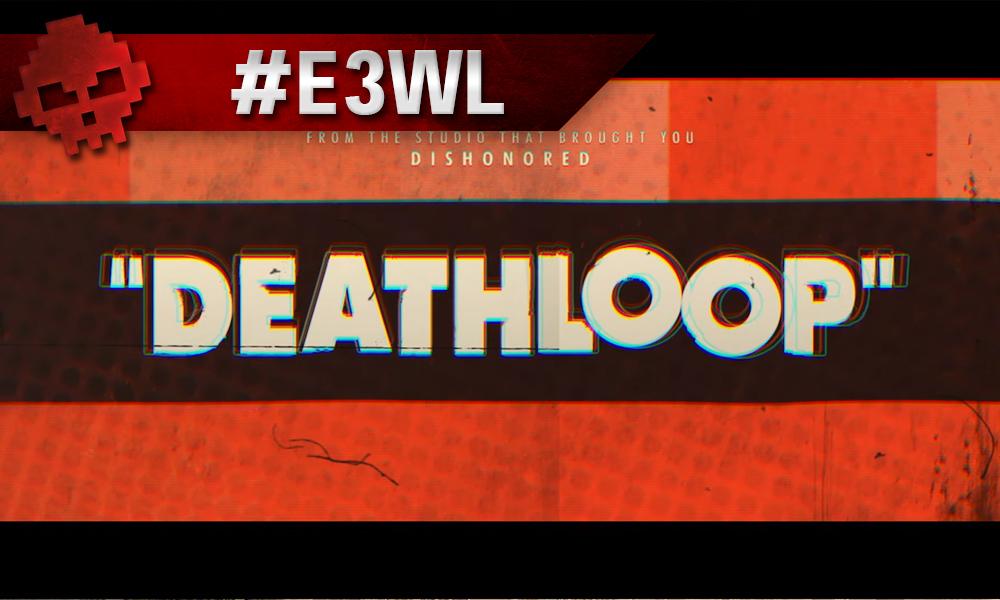 vignette e3 2019 deathloop