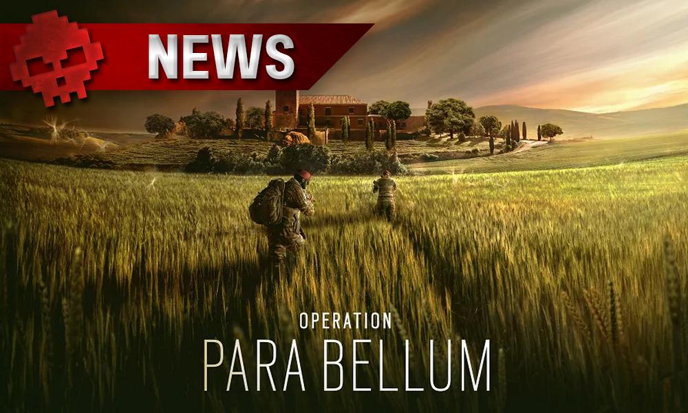 Rainbow Six Siege Opération Para Bellum