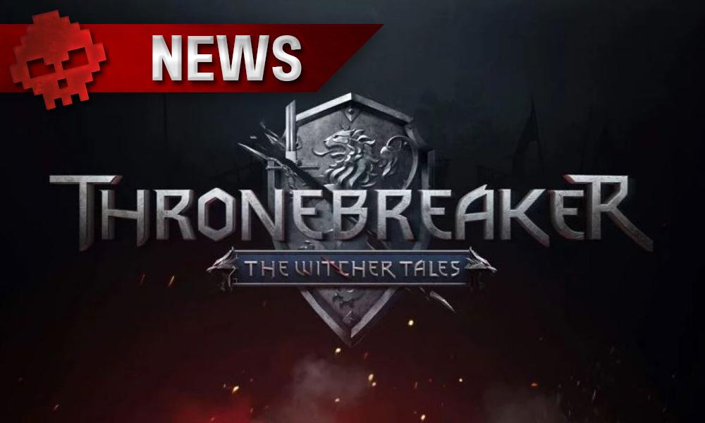 vignette news Thronebreaker: The Witcher Tales