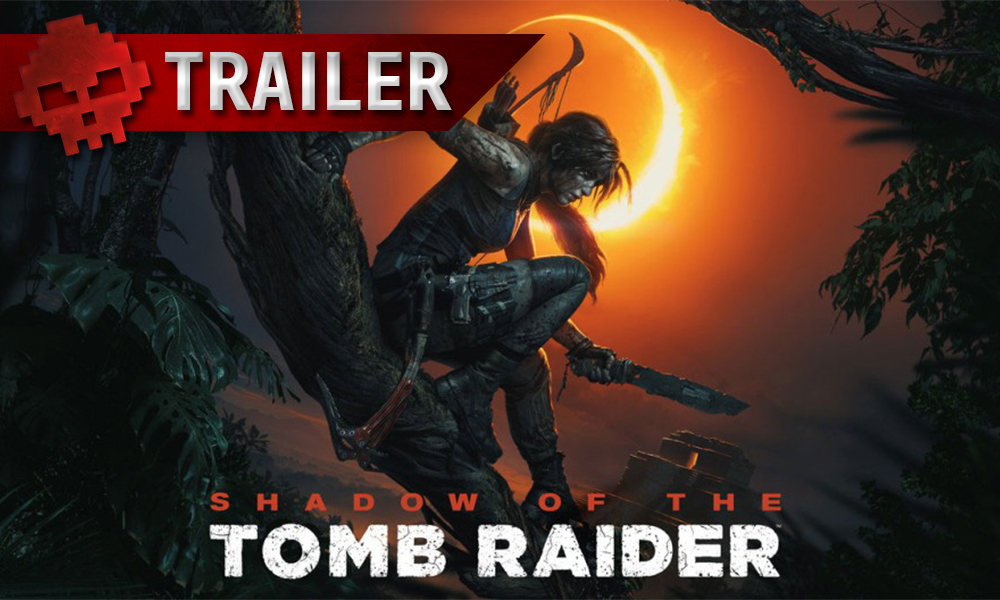 vignette trailer shadow of the tomb raider