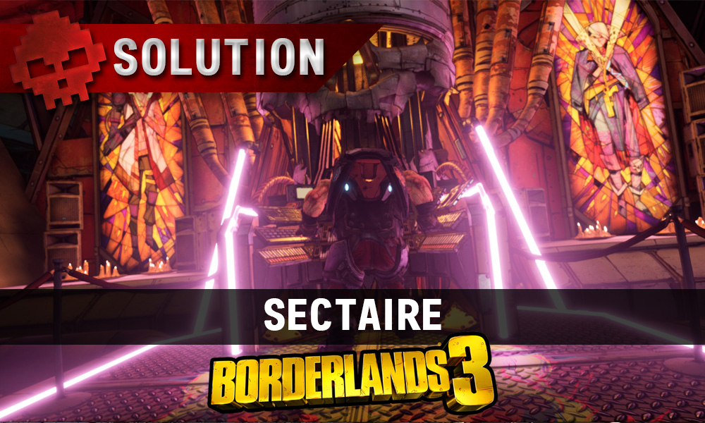 vignette soluce borderlands 3 Sectaire