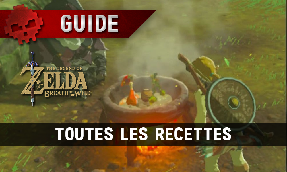 guide the legend of zelda breath of the wild toutes les