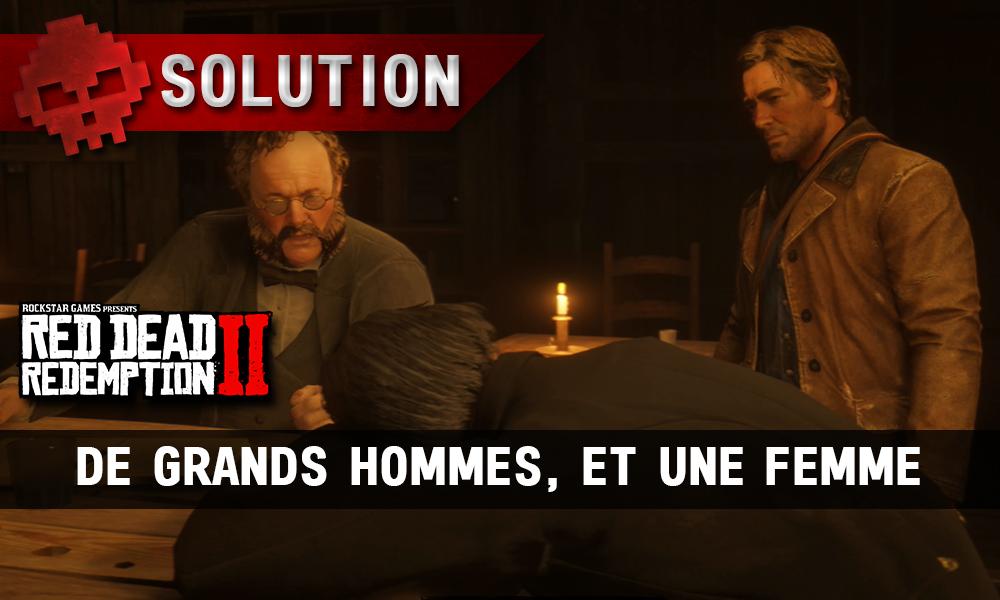 vignette soluce Red Dead Redemption 2 De grands hommes, et une femme