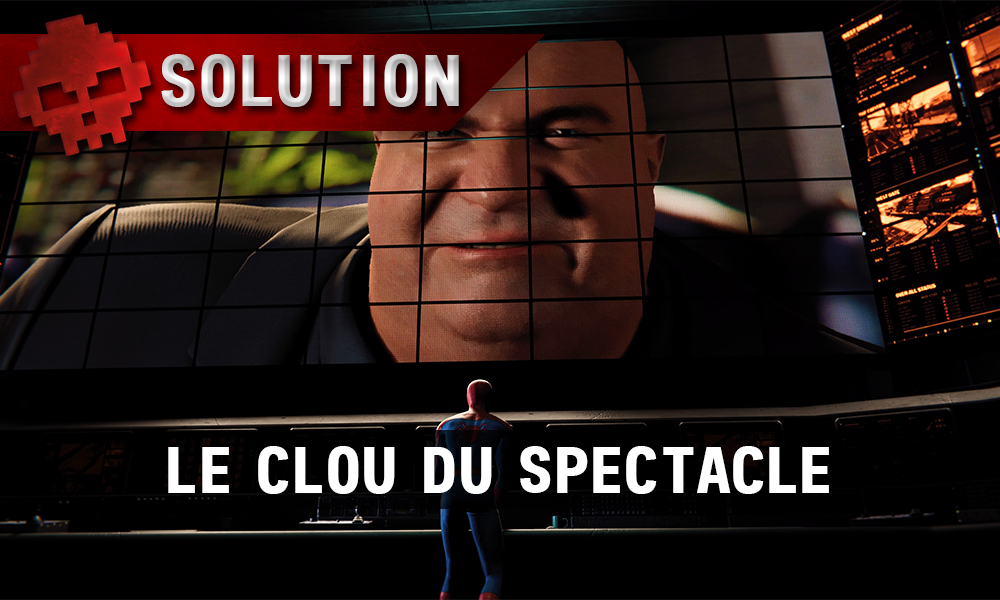 Vignette solution Spider-Man le clou du spectacle gros plan wilson fisk