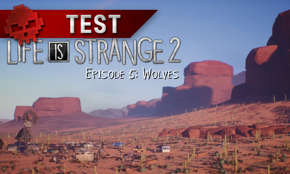 Test Life Is Strange 2 Episode 5 Vignette Test