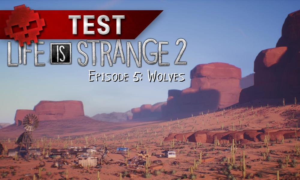 Test Life Is Strange 2 Episode 5 Vignette Test