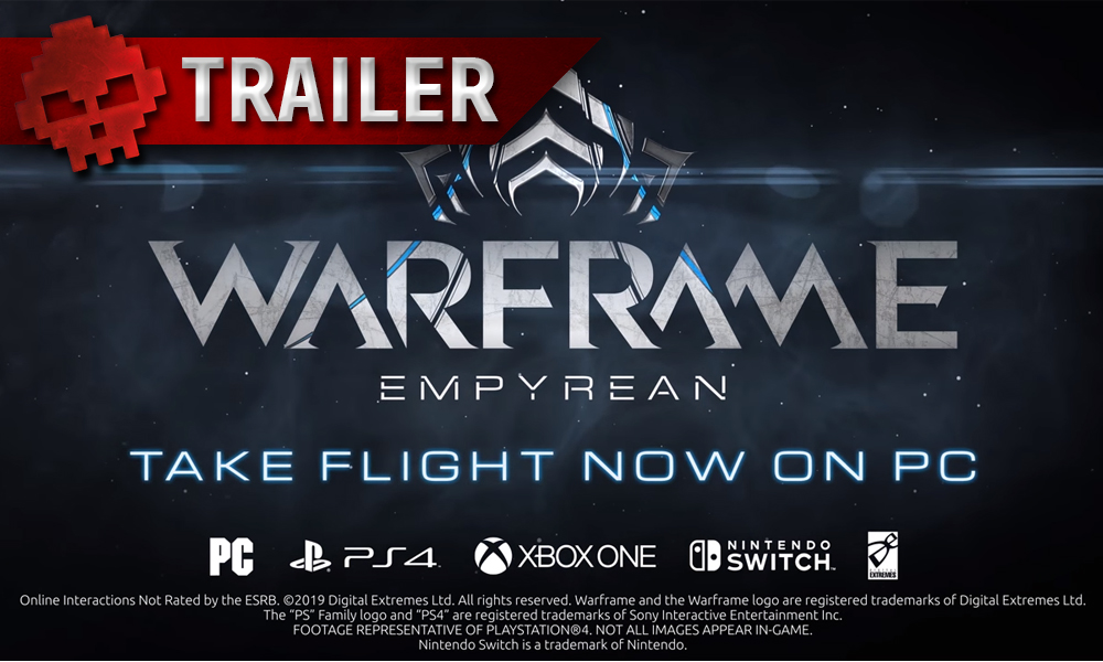 trailer Warframe Empyrean disponible sur PC