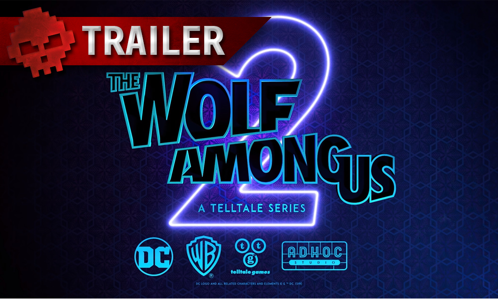 trailer the wolf among us 2 game awards 2019