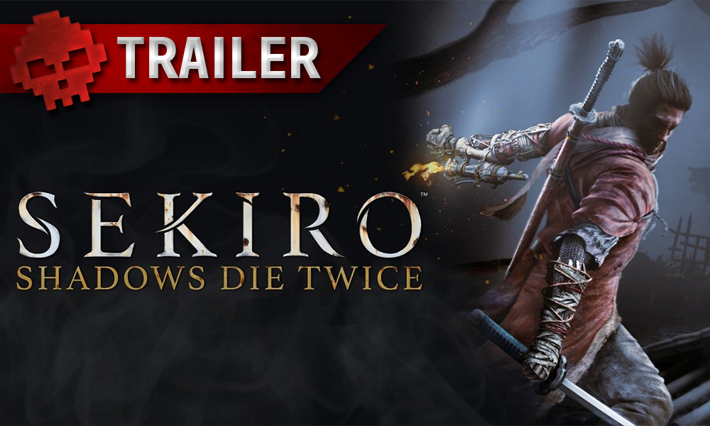 vignette trailer Sekiro Shadows Die Twice