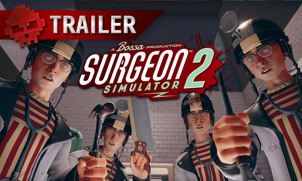trailer Surgeon Simulator 2