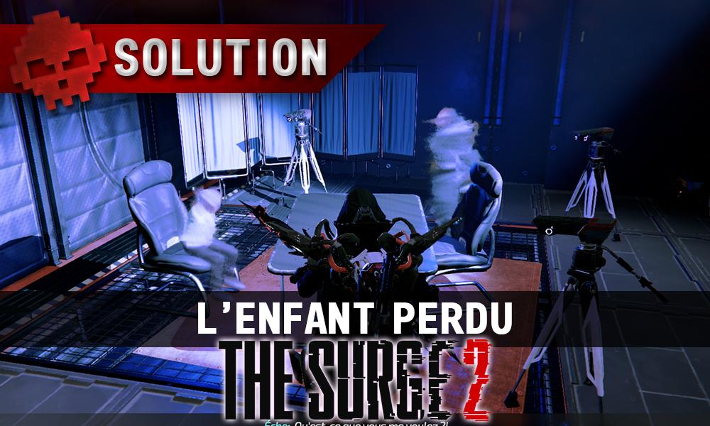 vignette Soluce The Surge 2 - l'enfant perdu
