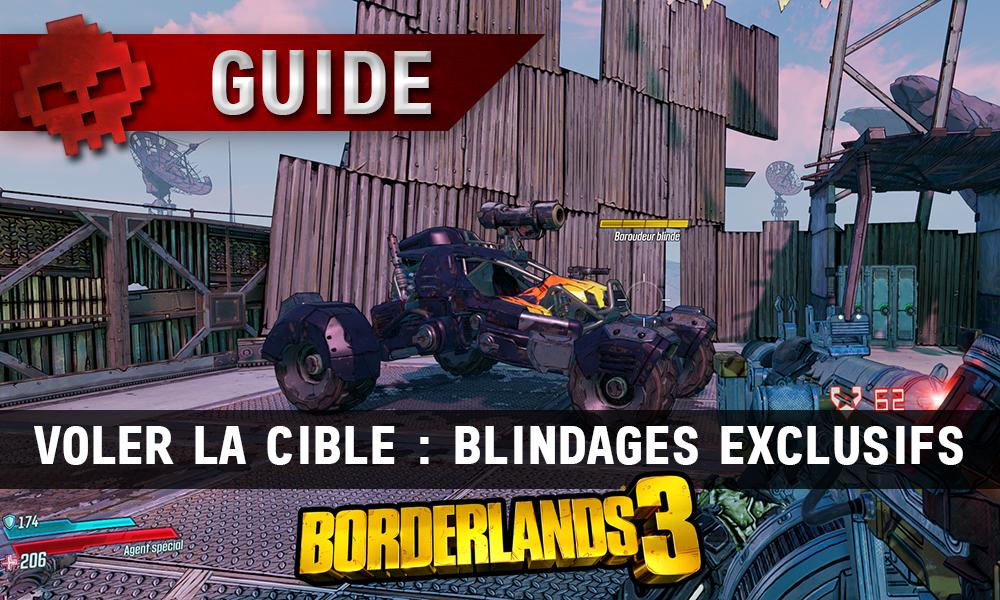 vignette guide borderlands 3 voler la cible blindages exclusifs