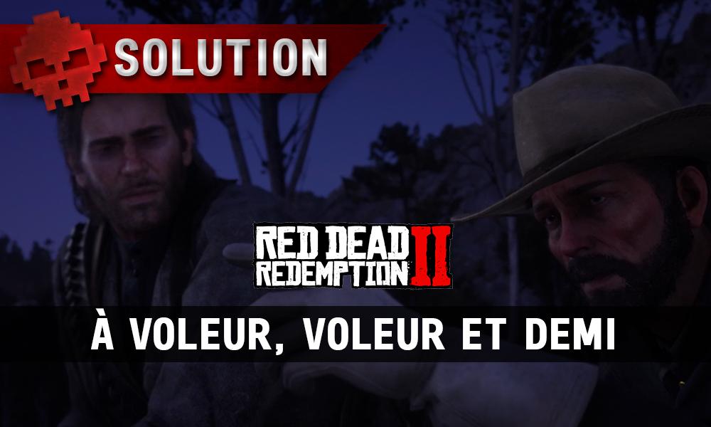 vignette soluce red dead redemption 2 à voleur voleur et demi
