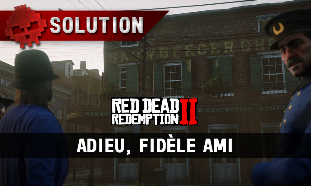 vignette soluce red dead redemption 2 adieu fidèle ami