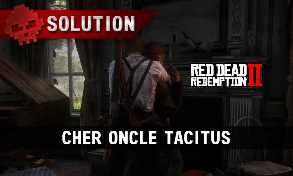 vignette soluce red dead redemption 2 cher oncle tacitus