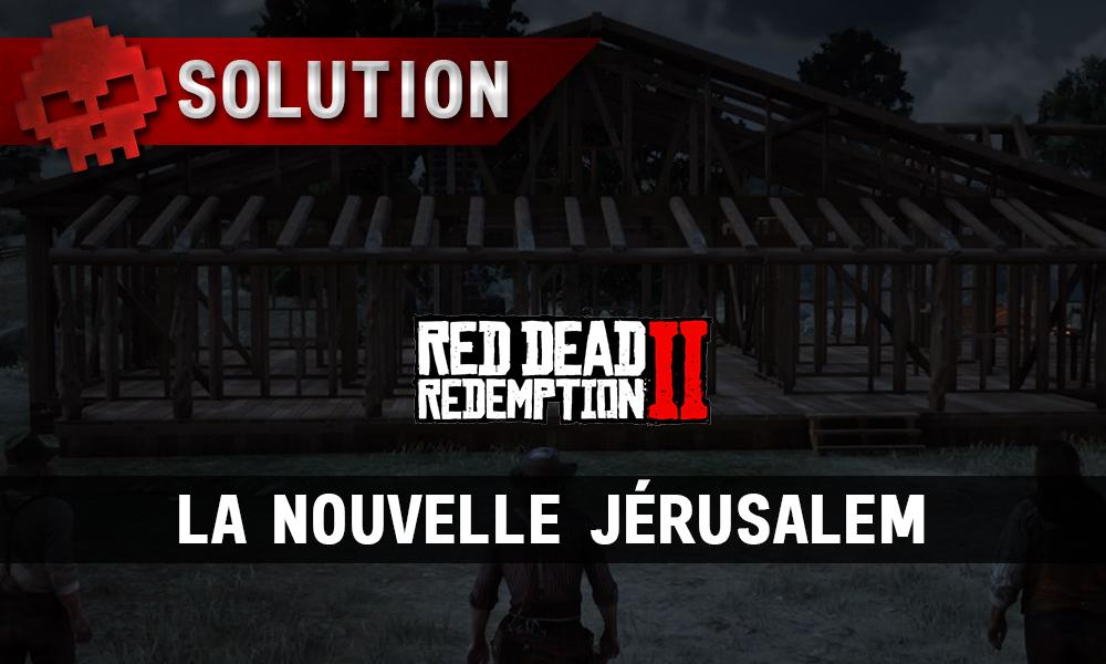 vignette soluce red dead redemption 2 la nouvelle jérusalem