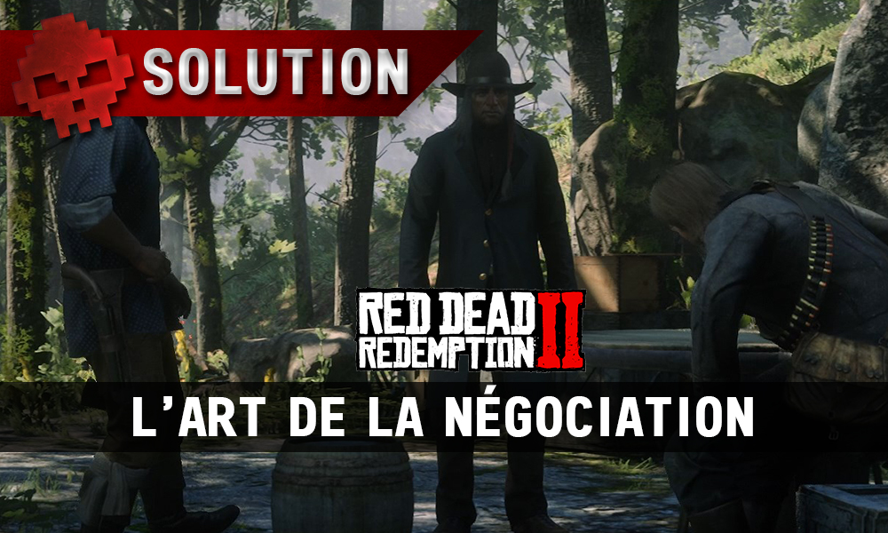 vignette soluce red dead redemption 2 l'art de la négociation