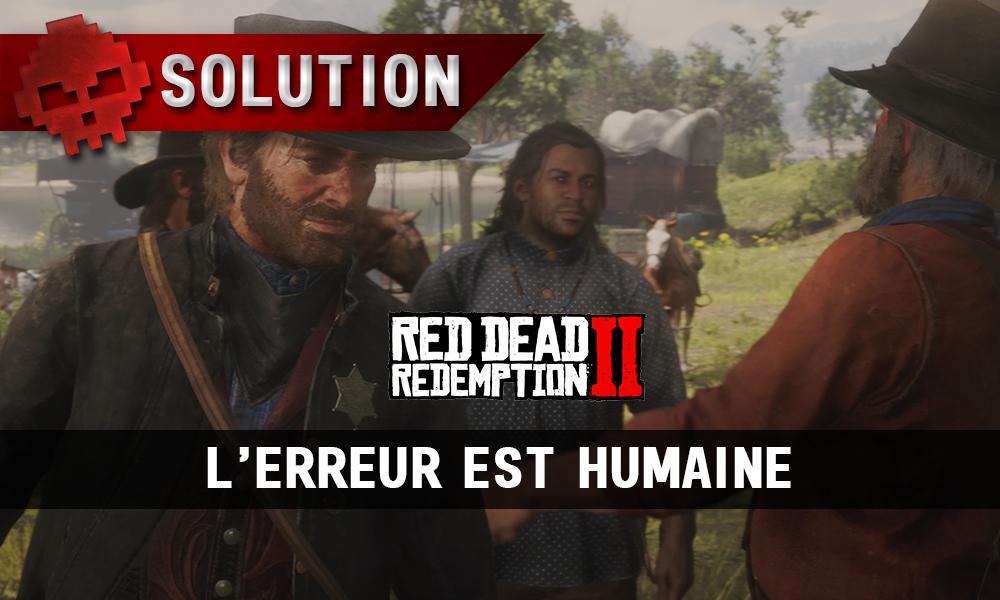 vignette soluce red dead redemption 2 l'erreur est humaine