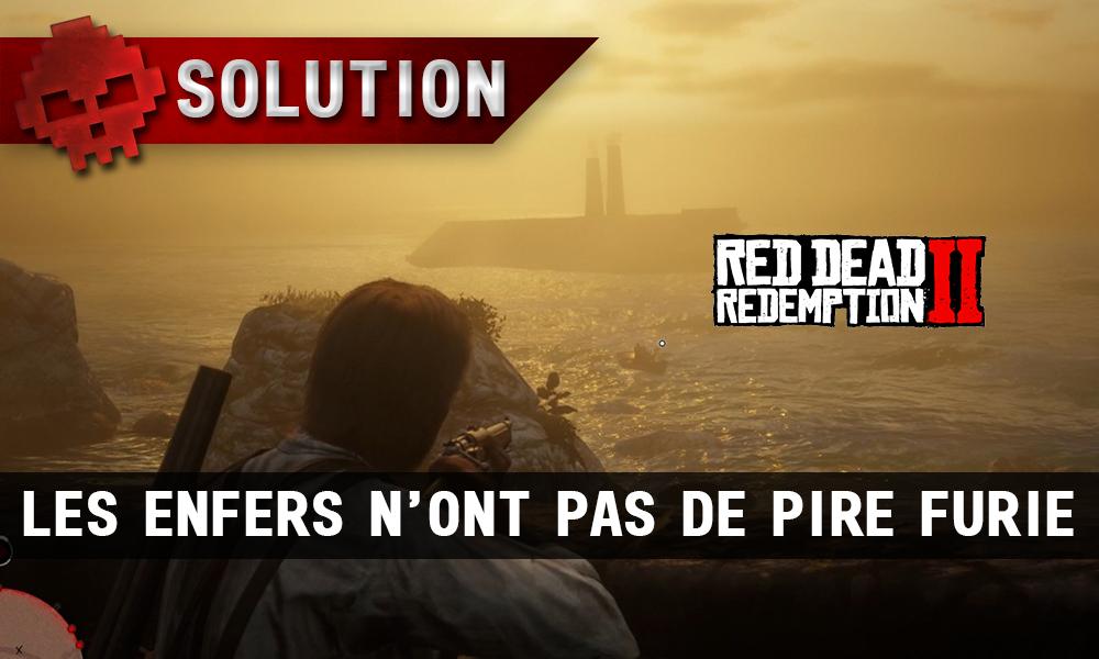 vignette soluce red dead redemption 2 les enfers n'ont pas de pire furie