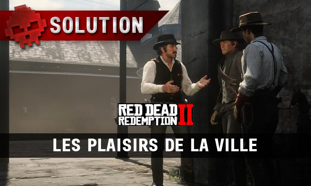 vignette soluce red dead redemption 2 les plaisirs de la ville