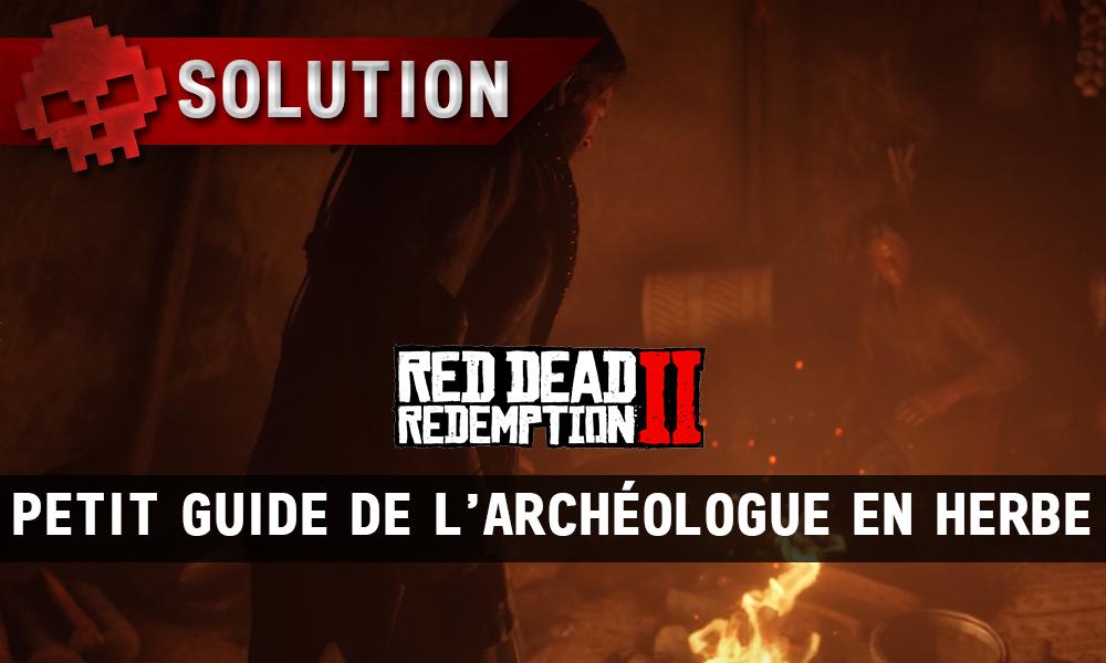vignette soluce red dead redemption 2 petit guide de l'archéologue en herbe